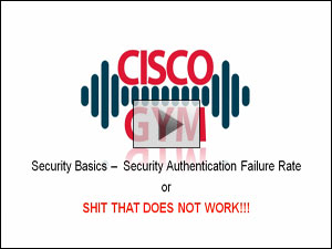 Cisco Login Failure Rate - Part 1